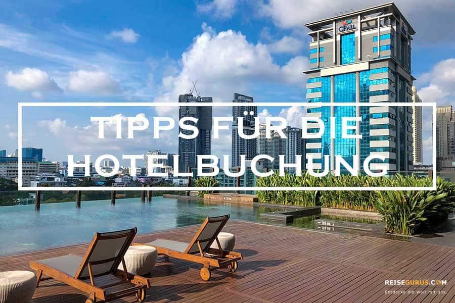 Hotelbuchung Tipps